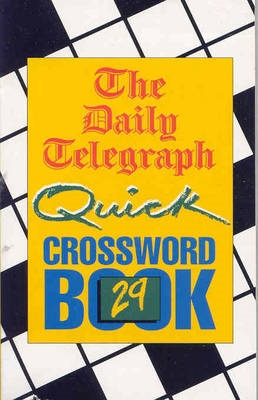 The Daily Telegraph Quick Crossword Book 29